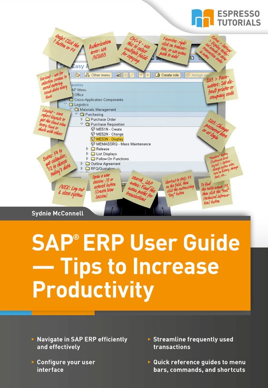 SAP ERP User Guide – Tips to Increase Productivity
