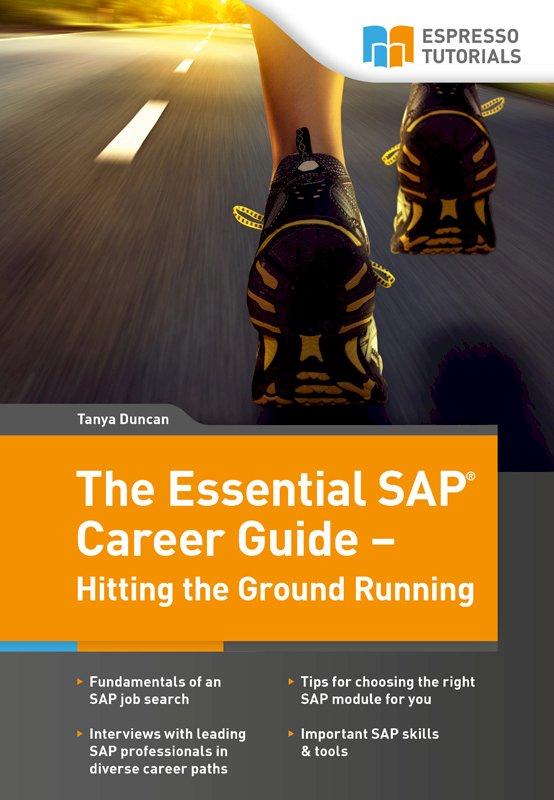 The Essential SAP Career Guide – Hitting the Ground Running
