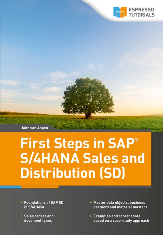 First Steps in SAP S/4HANA Sales and Distribution (SD)