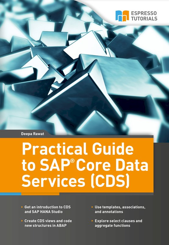Practical Guide to SAP Core Data Services