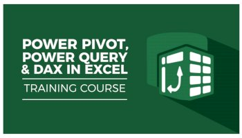 POWER PIVOT, POWER QUERY AND DAX IN EXCEL
