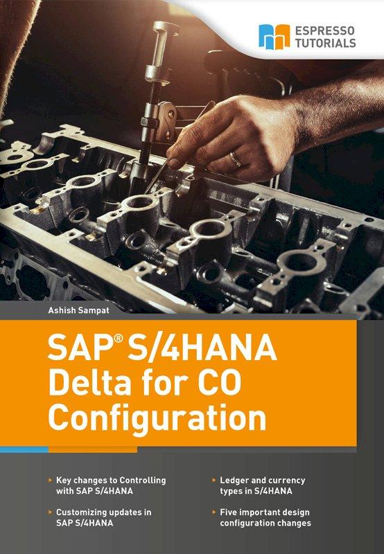 SAP S/4HANA Delta for CO Configuration