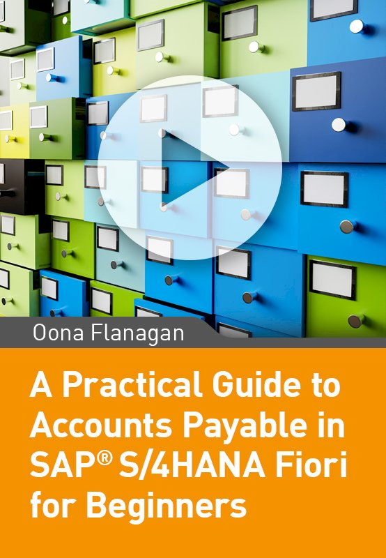 A Practical Guide to Accounts Payable in SAP S/4HANA  Fiori
