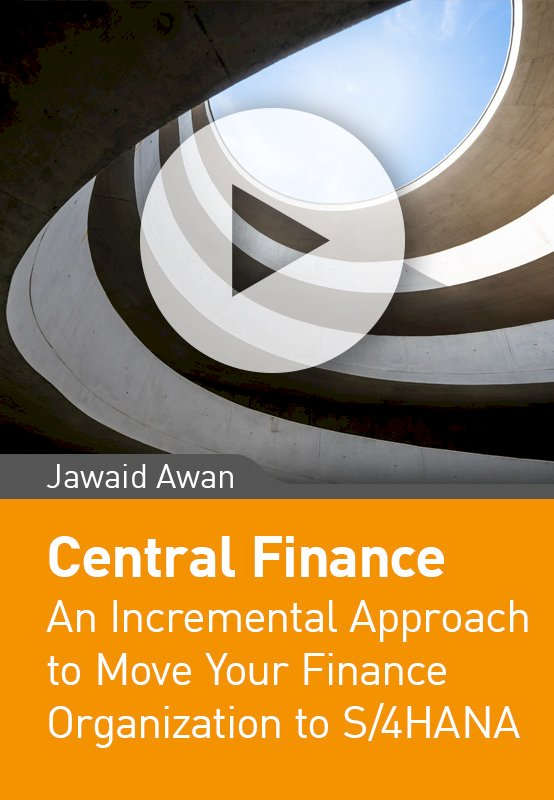 Central Finance – an incremental approach to move your Finance organization to S/4HANA