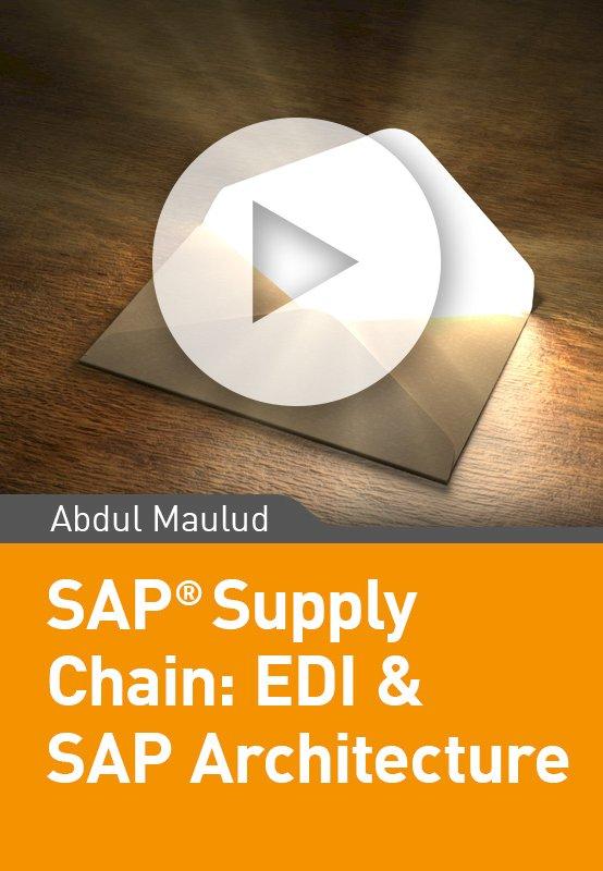 SAP Supply Chain: Learn EDI & Idocs Interface Architecture