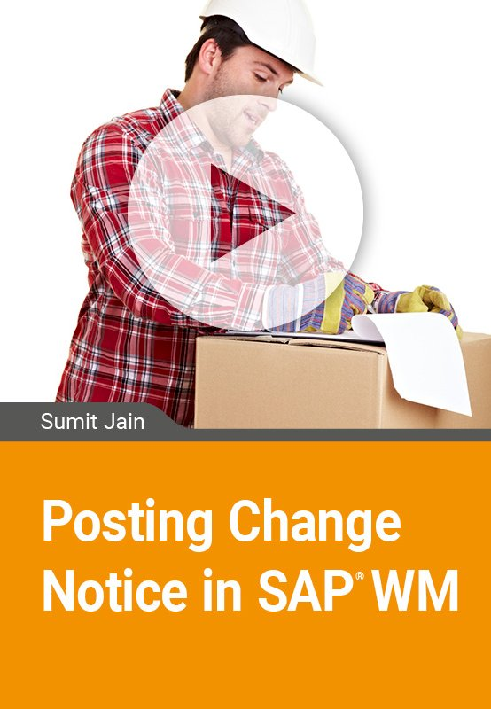 Posting Change Notice in SAP WM