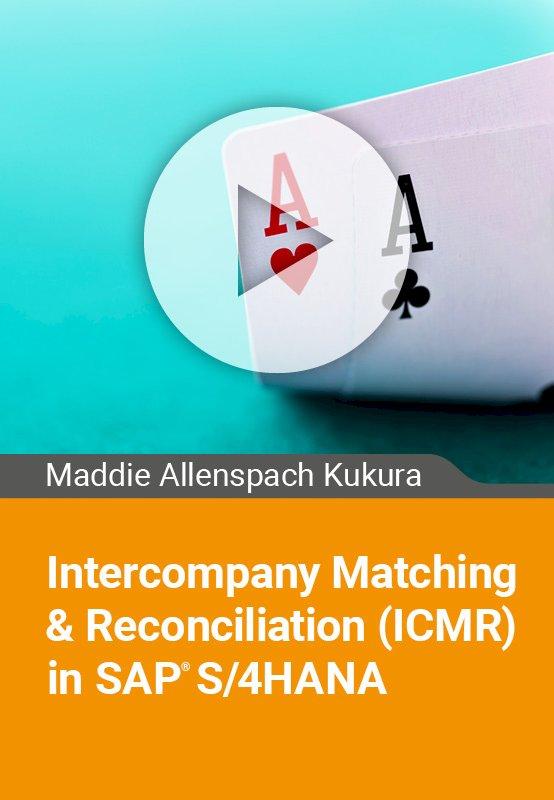 Intercompany Matching & Reconciliation (ICMR) in SAP S/4HANA