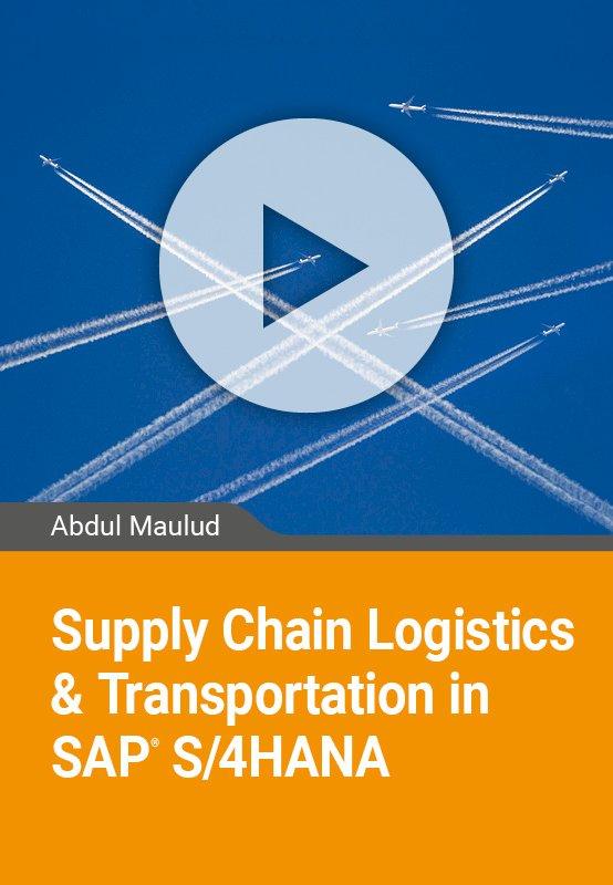 SAP: Supply Chain Logistics & Transportation in S/4HANA