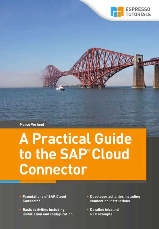 A Practical Guide to the SAP Cloud Connector