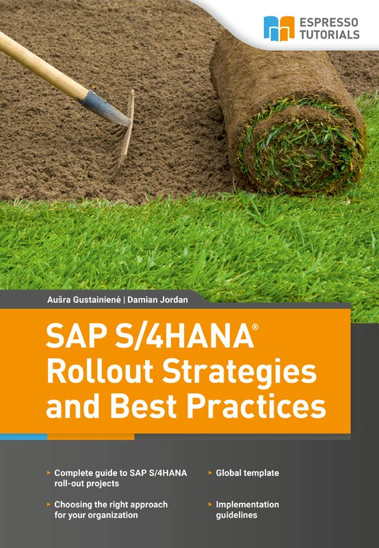 SAP S/4HANA Rollout Strategies and Best Practices