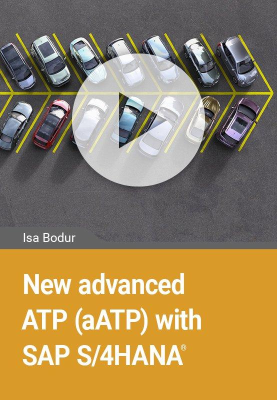 New advanced ATP (aATP) with SAP S/4HANA