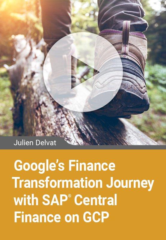 Case Study: Finance Transformation Journey with SAP Central Finance on the Google Cloud Platform GCP