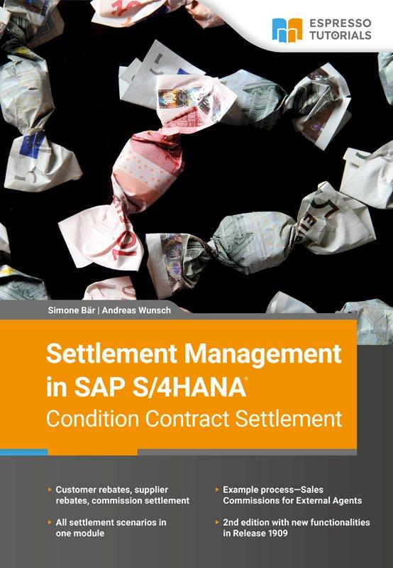 Settlement Management in SAP S/4HANA—Condition Contract Settlement